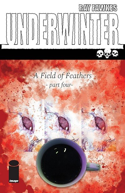 Underwinter – A Field Of Feathers #4 (2018)
