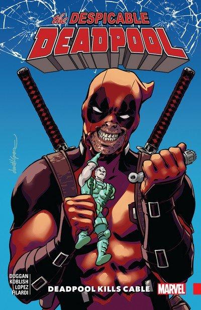 Despicable Deadpool Vol. 1 – Deadpool Kills Cable (TPB) (2018)
