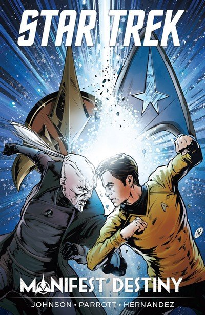 Star Trek – Manifest Destiny (TPB) (2016)