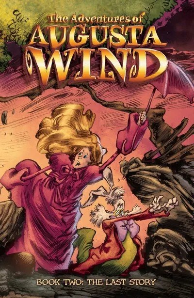 The Adventures of Augusta Wind Vol. 2 – The Last Story (2017)