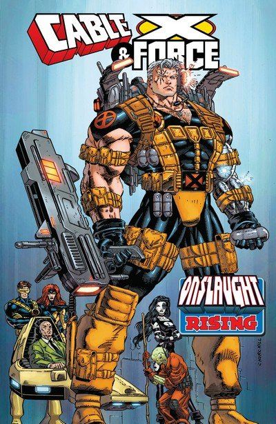 Cable & X-Force – Onslaught Rising (2018)
