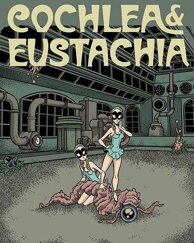 Cochlea & Eustachia #1 (2018)