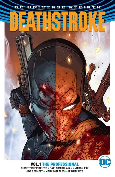 Deathstroke Vol. 4 (Rebirth) – TPB Vol. 1 – 6 (2017-2019)