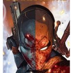 Deathstroke Vol. 4 (Rebirth) – TPB Vol. 1 – 7 (2017-2020)