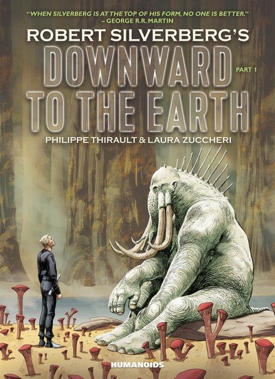 Downward to the Earth Vol. 1 – 2 (2018) (Humanoids)