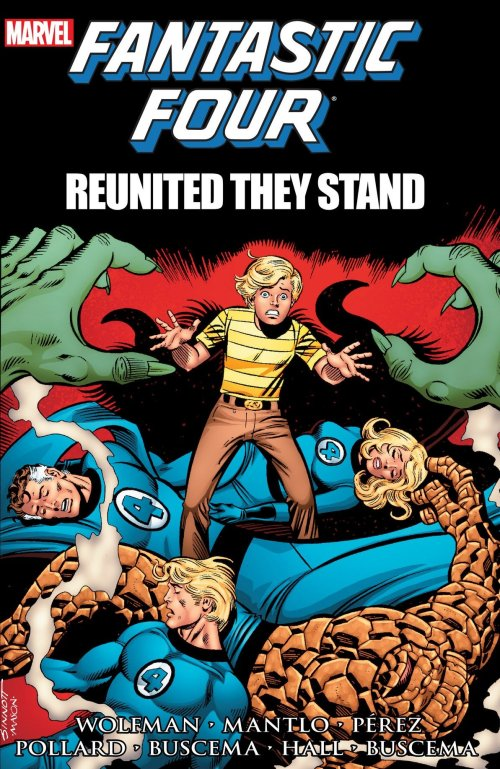 Fantastic Four – Reunited They Stand (TPB) (2013)