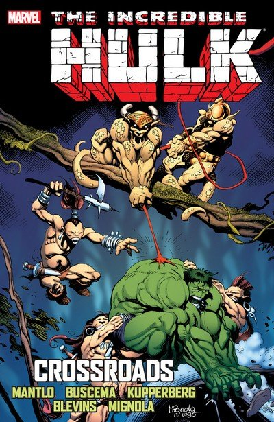 Incredible Hulk – Crossroads (TPB) (2013)