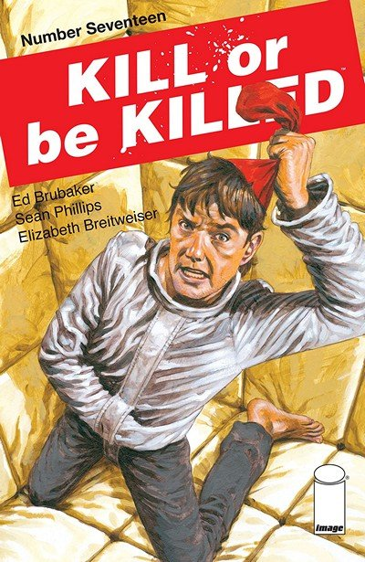 Kill Or Be Killed #17 (2018)
