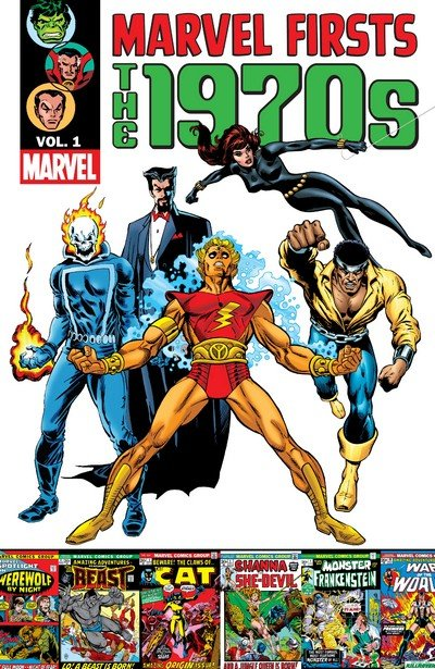 Marvel Firsts – The 1970s Vol. 1 (2012)