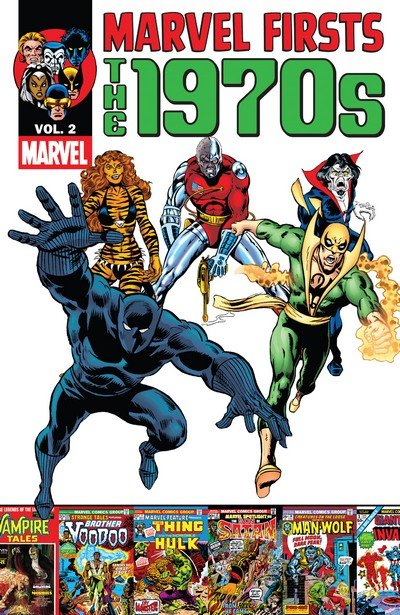 Marvel Firsts – The 1970s Vol. 2 (2012)