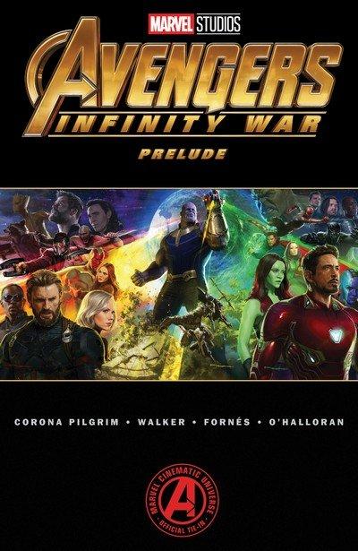Marvel's Avengers – Infinity War Prelude (TPB) (2018)