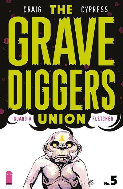 The Gravediggers Union #5 (2018)