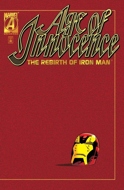 Age of Innocence – The Rebirth of Iron Man (1996)