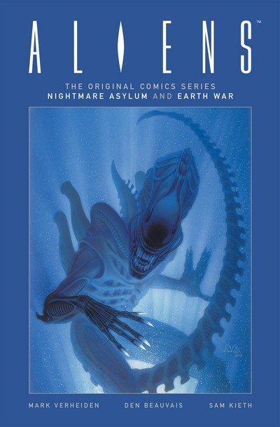Aliens – The Original Comics Series Nightmare Asylum and Earth War (2017)