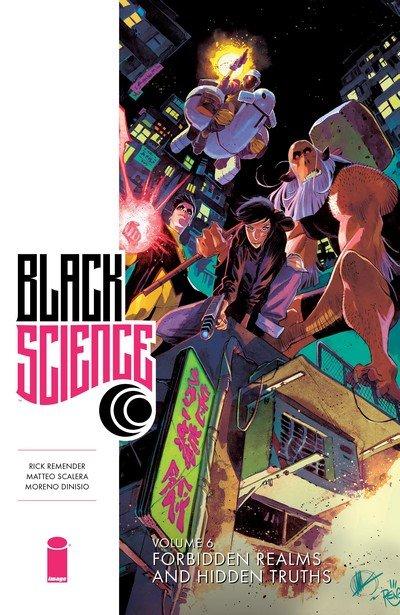 Black Science Vol. 6 – Forbidden Realms and Hidden Truths (TPB) (2017)