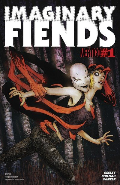 Imaginary Fiends #1 – 6 (2018)