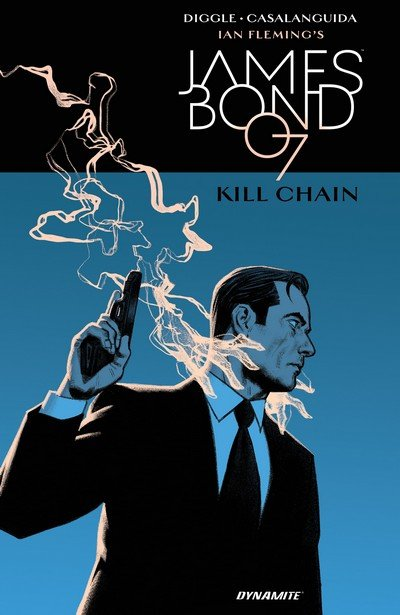 James Bond – Kill Chain (TPB) (2018)
