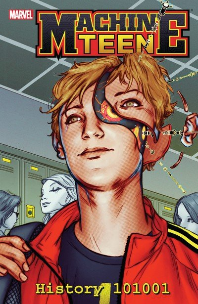 Machine Teen – History 101001 (TPB) (2012)