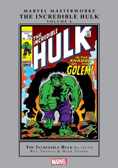 Marvel Masterworks – The Incredible Hulk Vol. 6 (2011)