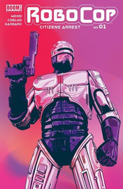 Robocop – Citizens Arrest #1 (2018)