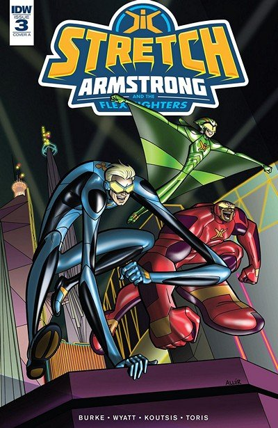 Stretch Armstrong And The Flex Fighters #3 (2018)