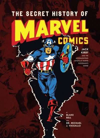 The Secret History of Marvel Comics (2013)