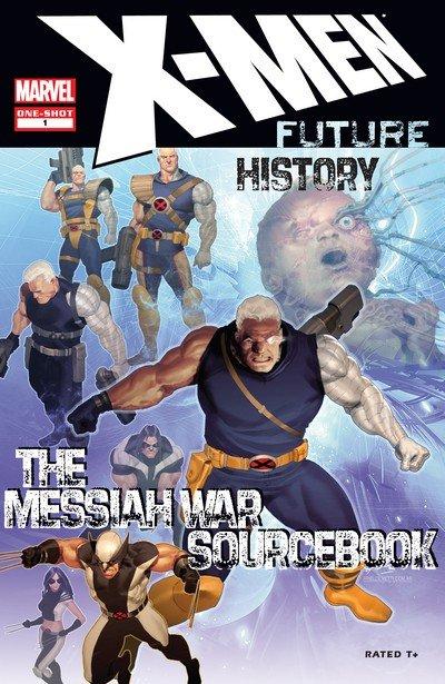 X-Men – Future History – Messiah War Sourcebook #1 (2009)