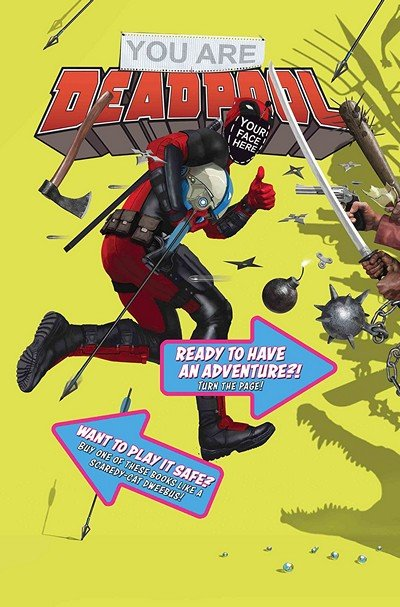 You Are Deadpool #1 (2018)