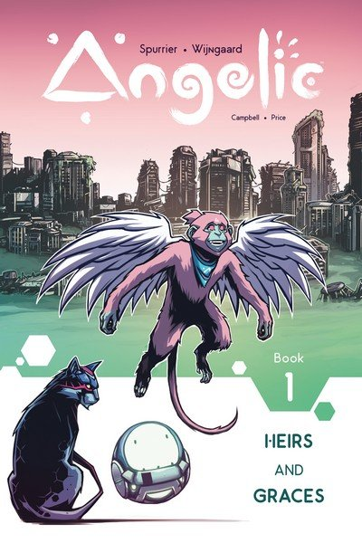 Angelic Vol. 1 – Heirs and Graces (TPB) (2018)