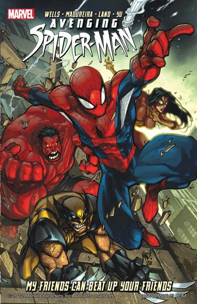 Avenging Spider-Man – My Friends Can Beat Up Your Friends (TPB) (2012)