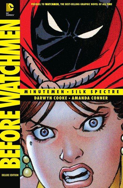 Before Watchmen – Minutemen – Silk Spectre Deluxe Edition (2013)
