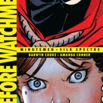 Before Watchmen – Minutemen – Silk Spectre Deluxe Edition (2013)
