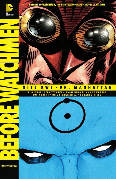 Before Watchmen – Nite Owl – Dr. Manhattan Deluxe Edition (2013)