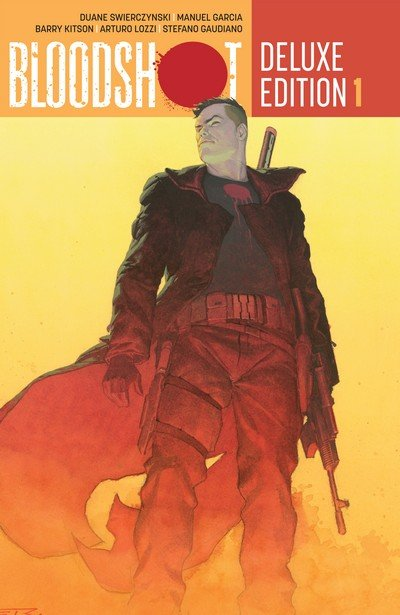 Bloodshot – Deluxe Edition – Book 1 – 2 (2014-2015)