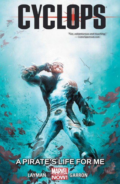 Cyclops Vol. 2 – A Pirate's Life For Me (TPB) (2015)