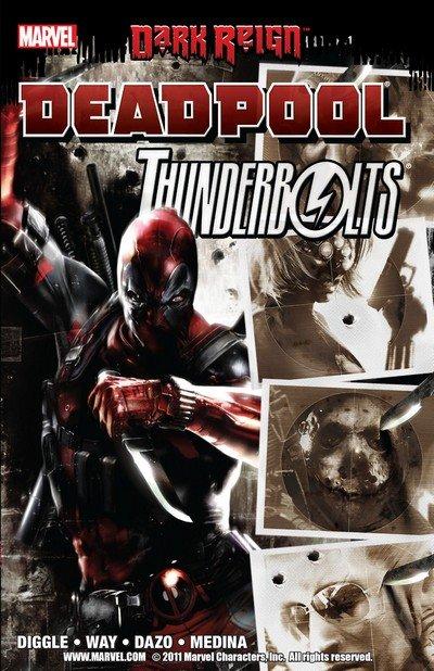 Dark Reign – Deadpool-Thunderbolts (TPB) (2009)