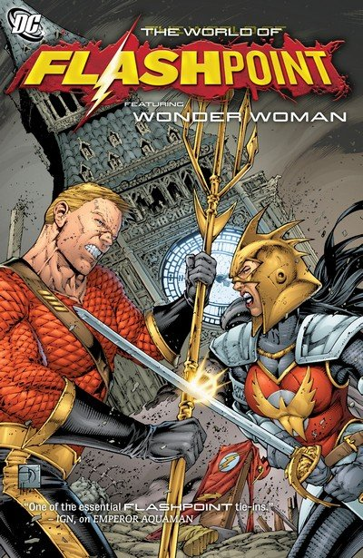 Flashpoint – The World of Flashpoint Featuring Wonder Woman (2012)
