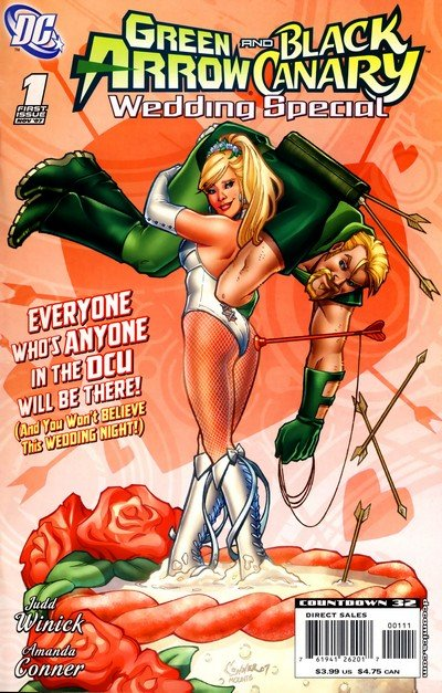 Green Arrow and Black Canary Wedding Special #1 (2007)