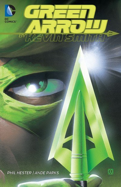 Green Arrow by Kevin Smith (TPB) (2016)