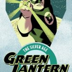 Green Lantern – The Silver Age Vol. 1 – 4 (2016-2019)