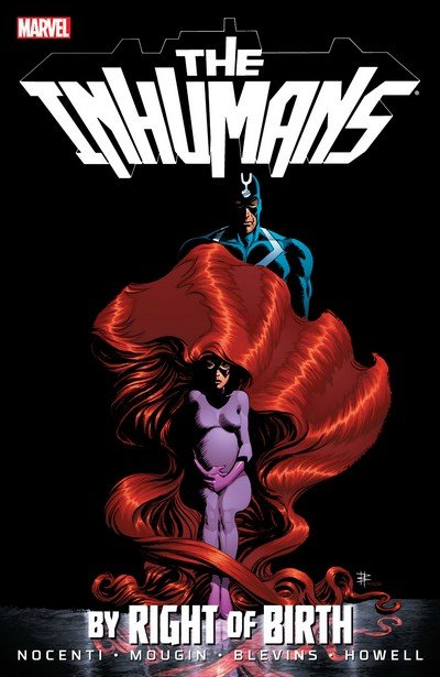 Inhumans – By Right of Birth (TPB) (2013)