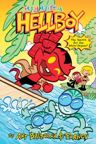 Itty Bitty Hellboy Vol. 2 – The Search for the Were-Jaguar! (TPB) (2016)
