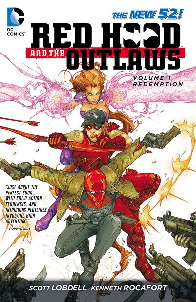 Red Hood and the Outlaws Vol. 1 – REDemption (TPB) (2011)