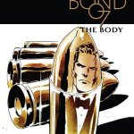 James Bond – The Body #6 (2018)