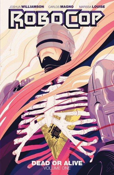 Robocop – Dead or Alive Vol. 1 – 3 (TPB) (2015-2017)