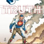 Superman – The Truth (Story Arc) (2015)