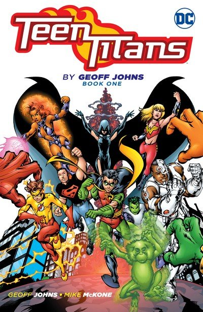 Teen Titans by Geoff Johns Book 1 (2017)