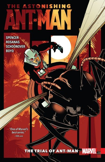 The Astonishing Ant-Man Vol. 3 – The Trial of Ant-Man (TPB) (2017)