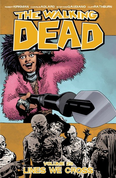 The Walking Dead Vol. 29 – Lines We Cross (TPB) (2018)