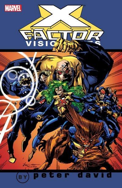 X-Factor Visionaries by Peter David Vol. 1 – 4 (TPB) (2005-2008)
